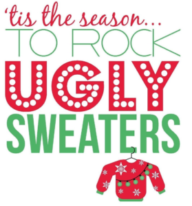 Ugly Christmas Sweater Contest – Wed. Dec. 19th at 7 PM